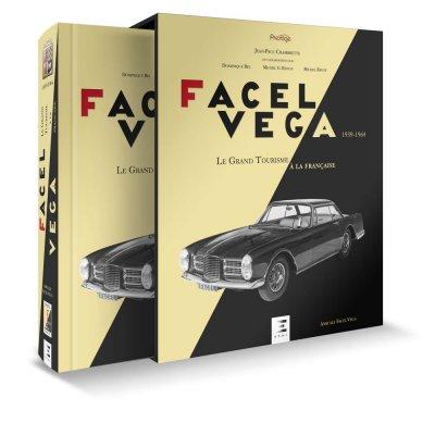 FACEL VEGA  - LE GRAND TOURISME A LA FRANCAISE 1939-1964