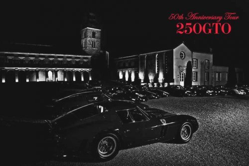 FERRARI 250GTO 50TH ANNIVERSARY TOUR