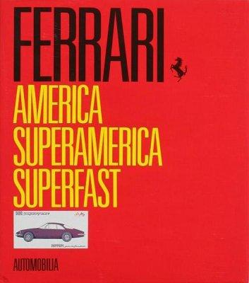 FERRARI AMERICA, SUPERAMERICA, SUPERFAST