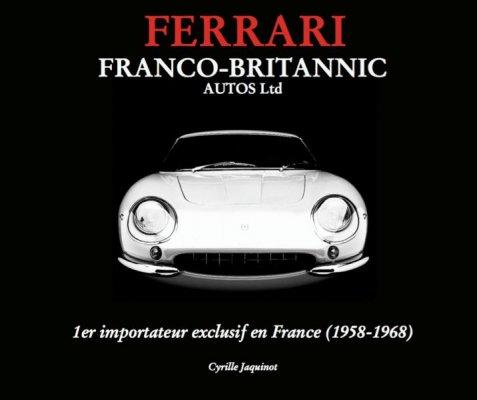 FERRARI FRANCO-BRITANNIC AUTOS LTD