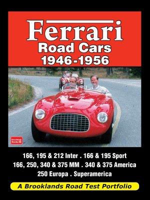 FERRARI ROAD CARS 1946-1956