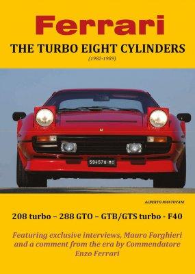FERRARI THE TURBO EIGHT CYLINDERS (1982-1989) HARDBACK