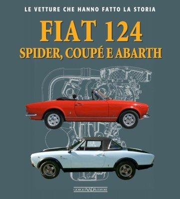 FIAT 124 SPIDER, COUPE' E ABARTH