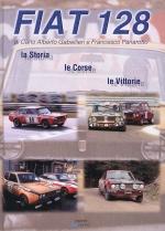 FIAT 128 LA STORIA, LE CORSE, LE VITTORIE