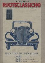 FIAT BALILLA TRE MARCE, QUATTRO MARCE, SPORT USO E MANUTENZIONE