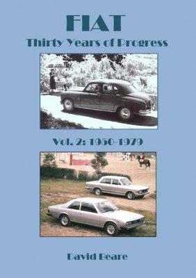 FIAT THIRTY YEARS OF PROGRESS 1950-1979, VOLUME 2