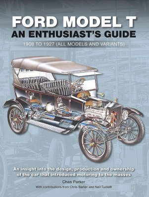 FORD MODEL T - ENTHUSIAST'S GUIDE