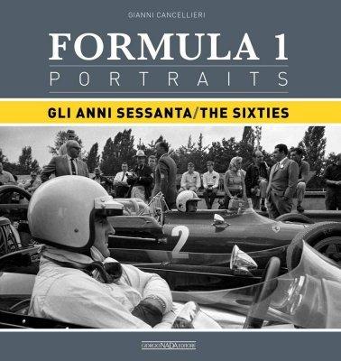 FORMULA 1 PORTRAITS - GLI ANNI SESSANTA - THE SIXTIES
