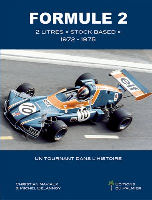 "FORMULE 2 - 2 LITRES ""STOCK BASED"" 1972-1975"