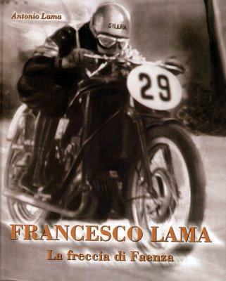 FRANCESCO LAMA LA FRECCIA DI FAENZA