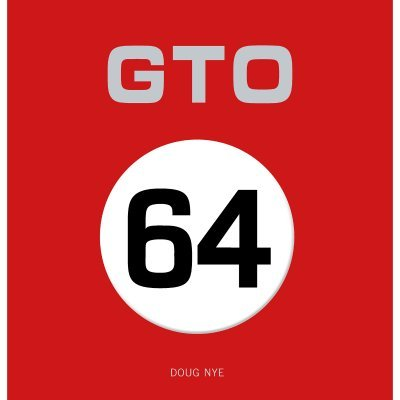 GTO 64 - THE STORY OF FERRARI'S 250 GTO/64