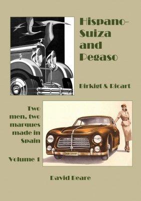 HISPANO-SUIZA AND PEGASO VOLUME 1