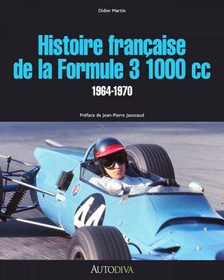 HISTOIRE FRANCAISE DE LA FORMULE 3 1000 CC 1964-1970