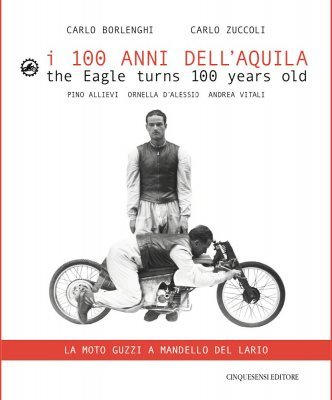 I 100 ANNI DELL'AQUILA - THE EAGLE TURNS 100 YEARS OLD