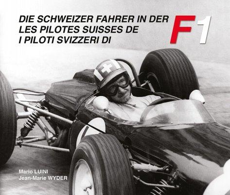 I PILOTI SVIZZERI DI F1 - VOLUME 1