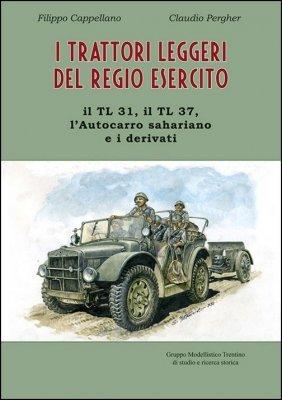 I TRATTORI LEGGERI DEL REGIO ESERCITO