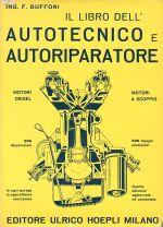 IL LIBRO DELL'AUTOTECNICO E DELL'AUTORIPARATORE (4ø ED.)
