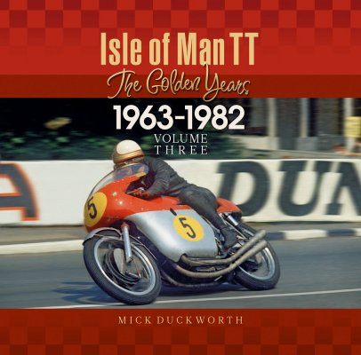 ISLE OF MAN TT - THE GOLDEN YEARS 1963 - 1982