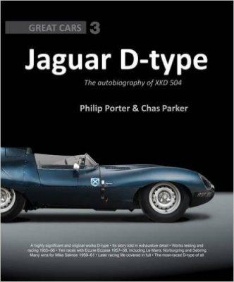 JAGUAR D-TYPE THE AUTOBIOGRAPHY OF XKD 504