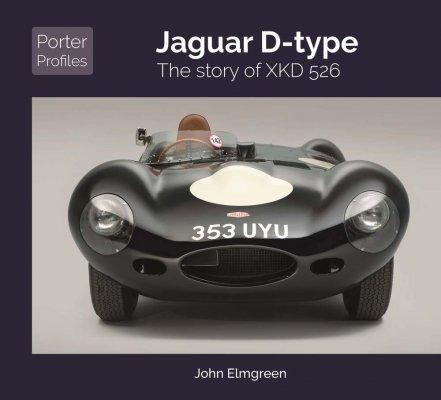 JAGUAR D-TYPE: THE STORY OF XKD526
