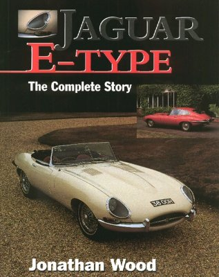 JAGUAR E TYPE THE COMPLETE STORY