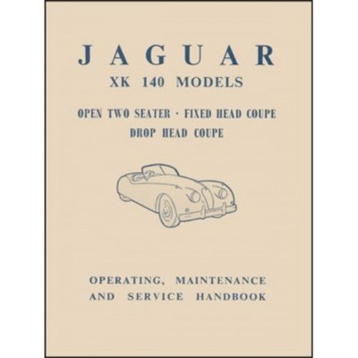 JAGUAR XK 140 MODELS OPEN TWO SEATER, FIXED HEAD COUPE, DROP HEAD COUPE