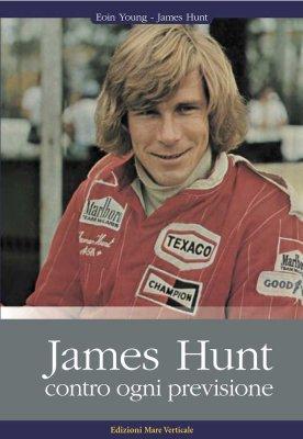 JAMES HUNT CONTRO OGNI PREVISIONE