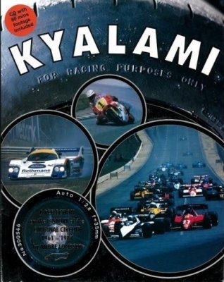 KYALAMI: A REFLECTION ON THE HISTORY OF THE ORIGINAL CIRCUIT 1961-1987