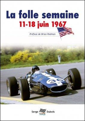 LA FOLLE SEMAINE, 11-18 JUIN 1967