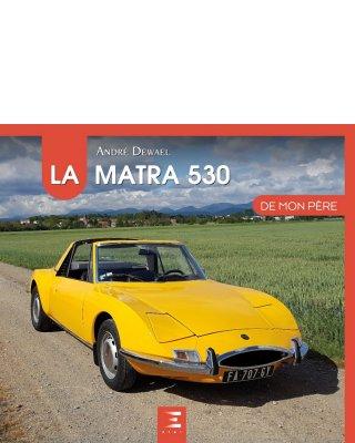 LA MATRA 530 DE MON PERE