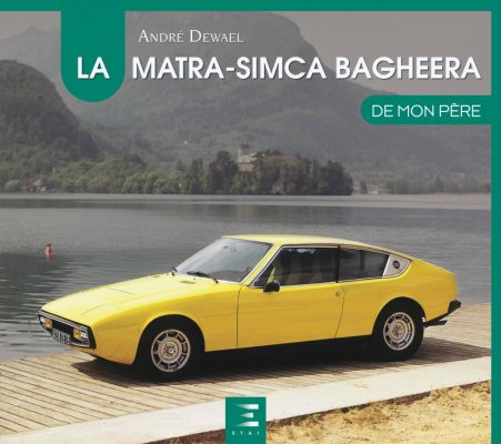 LA MATRA-SIMCA BAGHEERA DE MON PERE