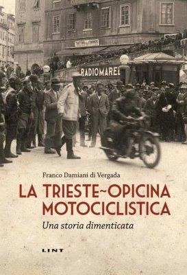 LA TRIESTE-OPICINA MOTOCICLISTICA