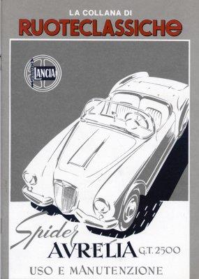 LANCIA AURELIA GT2500 SPIDER USO E MANUTENZIONE