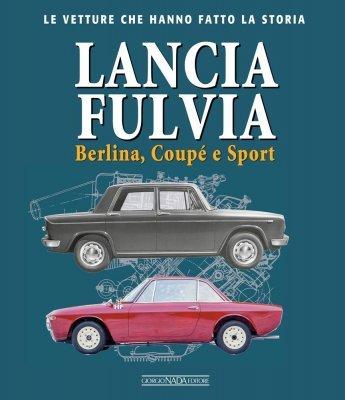 LANCIA FULVIA BERLINA, COUPE' E SPORT