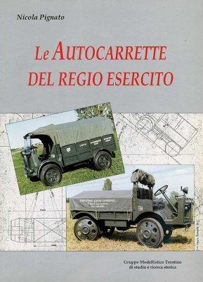 LE AUTOCARRETTE DEL REGIO ESERCITO