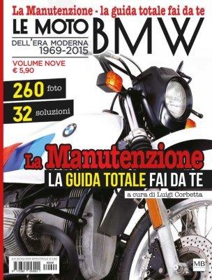 LE MOTO BMW DELL'ERA MODERNA 1969/2015 (VOLUME 9)