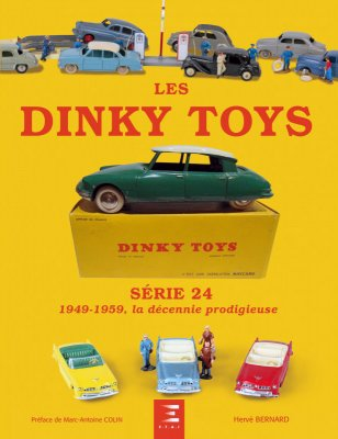 LES DINKY TOYS SERIE 24 - 1949-1959: LA DECENNIE PRODIGIEUSE