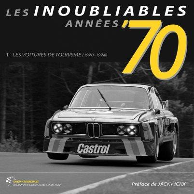 LES INOUBLIABLES ANNEES '70: LES VOITURES DE TOURISME 1970-1974