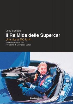 LORIS BICOCCHI - IL RE MIDA DELLE SUPERCAR