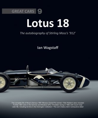 LOTUS 18 - THE AUTOBIOGRAPHY OF STIRLING MOSS'S 912