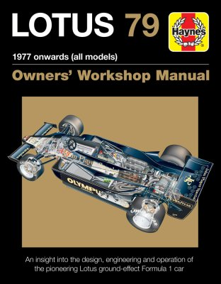 LOTUS 79 OWNERS' WORKSHOP MANUAL: 1977 ONWARDS (ALL MODELS)