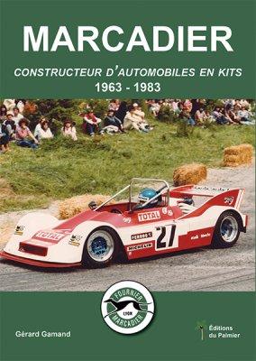 MARCADIER CONSTRUCTEUR D'AUTOMOBILES EN KITS 1963-1983