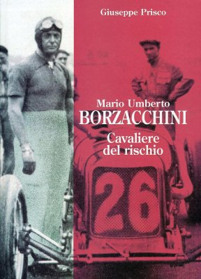 MARIO UMBERTO BORZACCHINI: CAVALIERE DEL RISCHIO