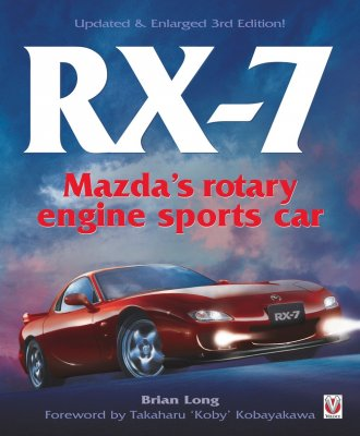 MAZDA RX-7 (UPDATED & ENLARGED 3RD EDITION)