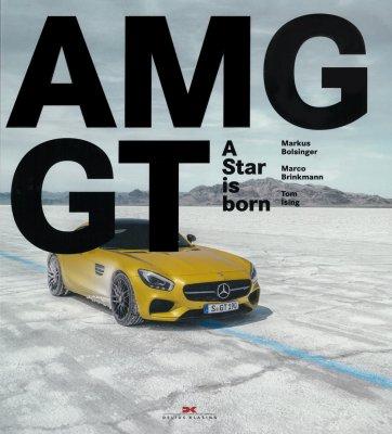 MERCEDES AMG GT: A STAR IS BORN