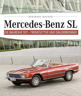 MERCEDES BENZ SL: DIE BAUREIHE 107 - TRENDSETTER UND DAUERBRENNER