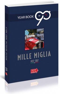 MILLE MIGLIA 2017 IL LIBRO UFFICIALE / THE OFFICIAL BOOK