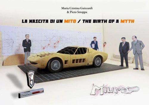 MIURA LA NASCITA DI UN MITO / THE BIRTH OF A MYTH
