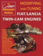 MODIFYNG AND TUNING FIAT/LANCIA TWIN-CAM ENGINES