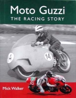 MOTO GUZZI THE RACING STORY